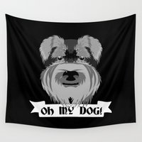 schnauzer Wall Tapestries featuring Oh My Dog by mailboxdisco