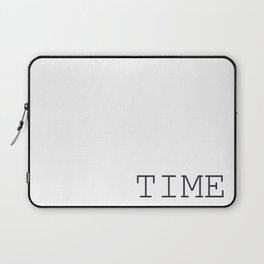 TIME Minimalist Black and White Words  Laptop Sleeve