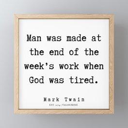 56      | Mark Twain Quotes | 190730 Framed Mini Art Print