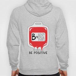 Be positive Hoody