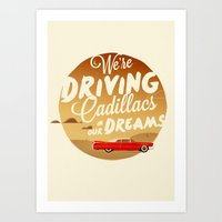 lorde Art Prints featuring We're Driving Cadillacs In Our Dreams - Lorde: Royals  by Four & Thirty