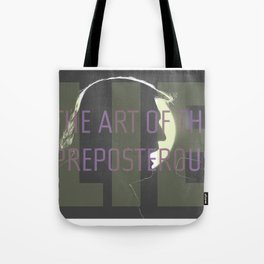The Art of the Preposterous Lie Tote Bag