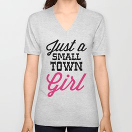 Small Town Girl Music Quote Unisex V-Neck