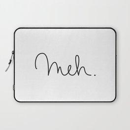 Meh. Laptop Sleeve