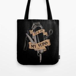 It's In My Veins | Barber Hairdresser Tote Bag