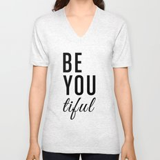 Be You tiful Unisex V-Neck