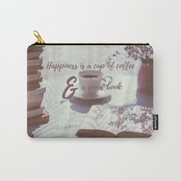 Happiness is a cup of coffee and a good book Carry-All Pouch