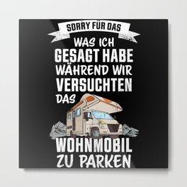 Lustiges Geschenk Wohnmobil Besitzer Metal Print