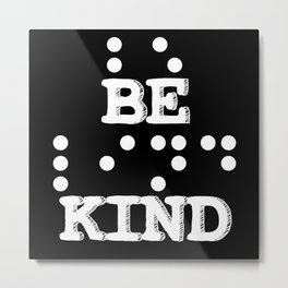 Be Kind Blind People Language Collection Metal Print