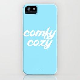 comfy cozy iPhone Case
