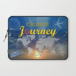 It's All About the Journey Laptop Sleeve