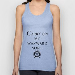 Carry On My Wayward Son.  Unisex Tank Top