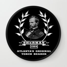 Sherman - Atlanta's Original Torch Bearer - 1864 Wall Clock