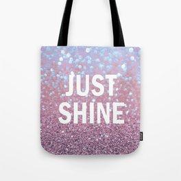 Just Shine Tote Bag
