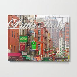 Welcome to Little Italy, NYC Metal Print
