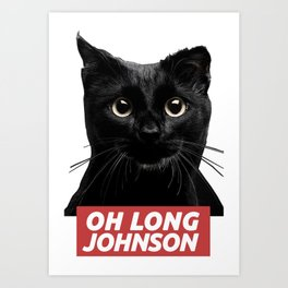 Oh Long Johnson Art Print