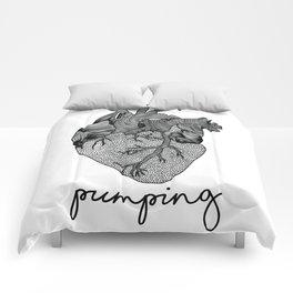Keep pumping! Comforters