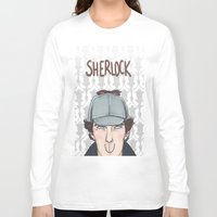 sherlock Long Sleeve T-shirts featuring Sherlock by enerjax