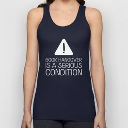 Book hangover is a serious condition (black) Unisex Tank Top