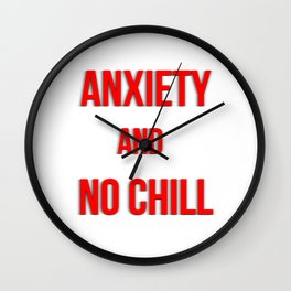No Chill Wall Clock