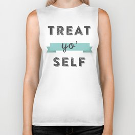 Treat Yo' Self Biker Tank