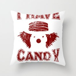 Creepy Mask I Have Candy Scary Clown  Throw Pillow