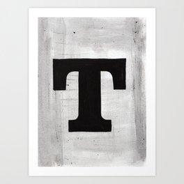 - T - Art Print