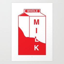 Whole Milk Art Print