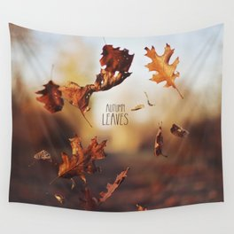 Autumn leaves as quickly as it arrives. Wall Tapestry