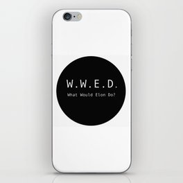 What Would Elon Do? iPhone Skin