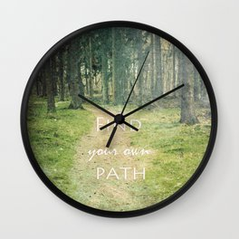 Find your own Path Wall Clock