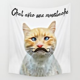 chat avec une moustache (Cat with a mustache in French) Wall Tapestry