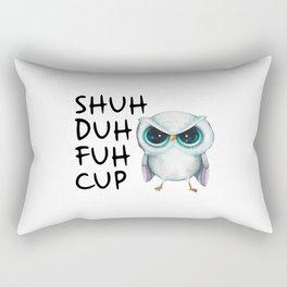 Owl Shuh Duh Fuh Cup Rectangular Pillow