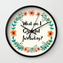 What am I grateful for today? Wall Clock
