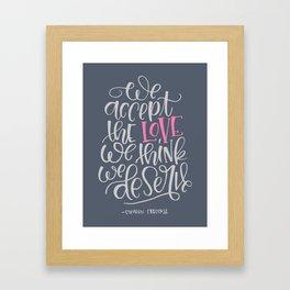 Love We Deserve Framed Art Print