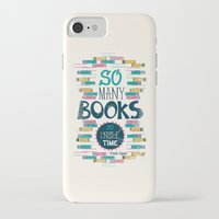 risa rodil iPhone & iPod Cases featuring So Many Books, So Little Time by Risa Rodil