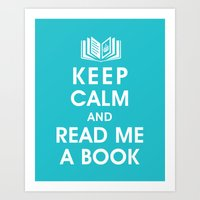 Keep Calm and Read Me A Book Art Print
