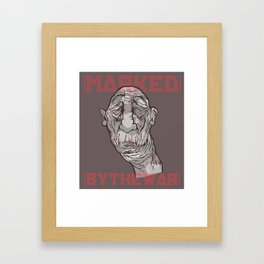 MARKED BY THE WAR Framed Art Print