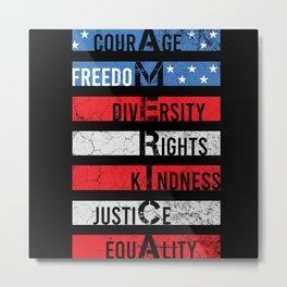 America Freedom Justice Equality Shirt Metal Print