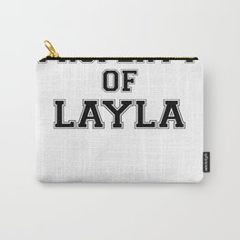 Property of LAYLA Carry-All Pouch