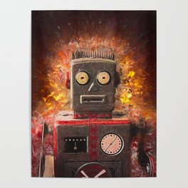 Robot on fire by Brian Vegas Poster