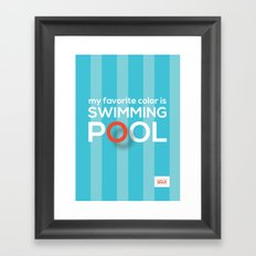 My favorite color is swimming pool Framed Art Print