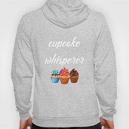 Cupcake Whisperer Bakery Chef Pastry Funny T-Shirt Hoody