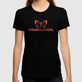 Team Killer Girl  T-shirt