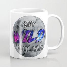 """Stay Wild Moon Child"" Transparent/Galaxy Coffee Mug"