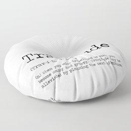 Travitude -Travelers Attitude Floor Pillow