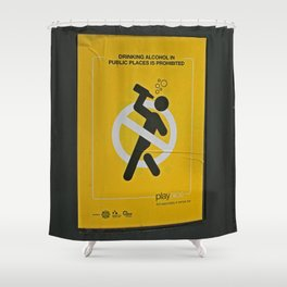 Drinking Prohibited on the Streets of Dublin, Ireland Shower Curtain