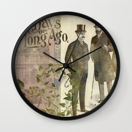 The Days of Long Ago Wall Clock