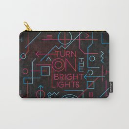 Turn On The Bright Lights Carry-All Pouch