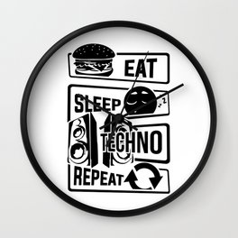 Eat Sleep Techno Repeat - Party Electronic Music Wall Clock